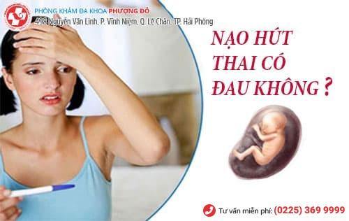 hút thai chân không có đau không